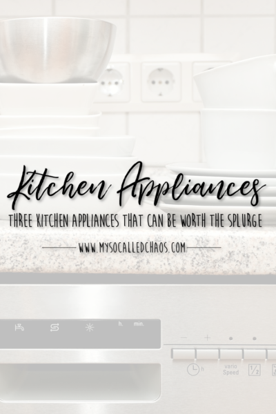 3 Kitchen Appliances That Are Worth the Splurge