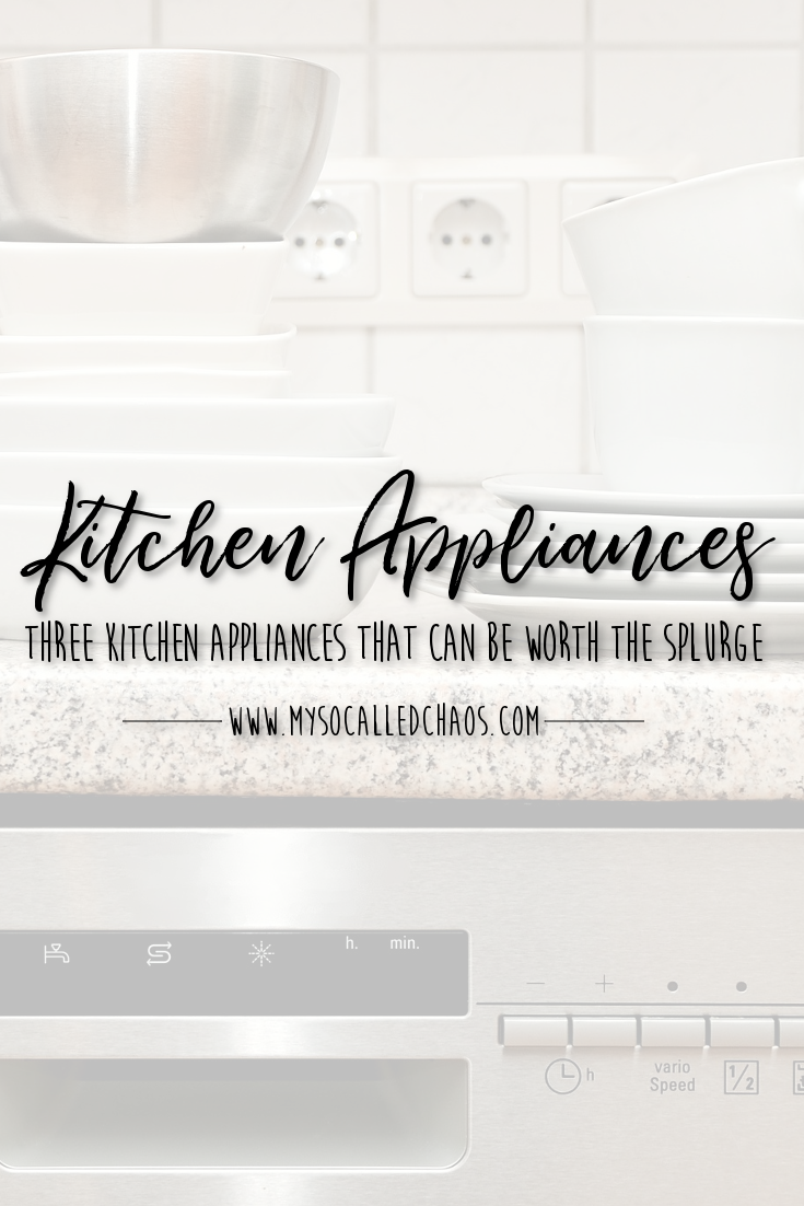 "Pinnable image for ""Three Kitchen Appliances That Can Be Worth the Splurge"" showing a pretty kitchen counter with a dishwasher and dishes"