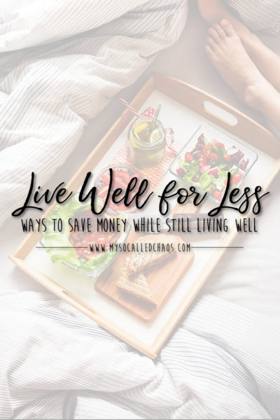How To Live Well For Less