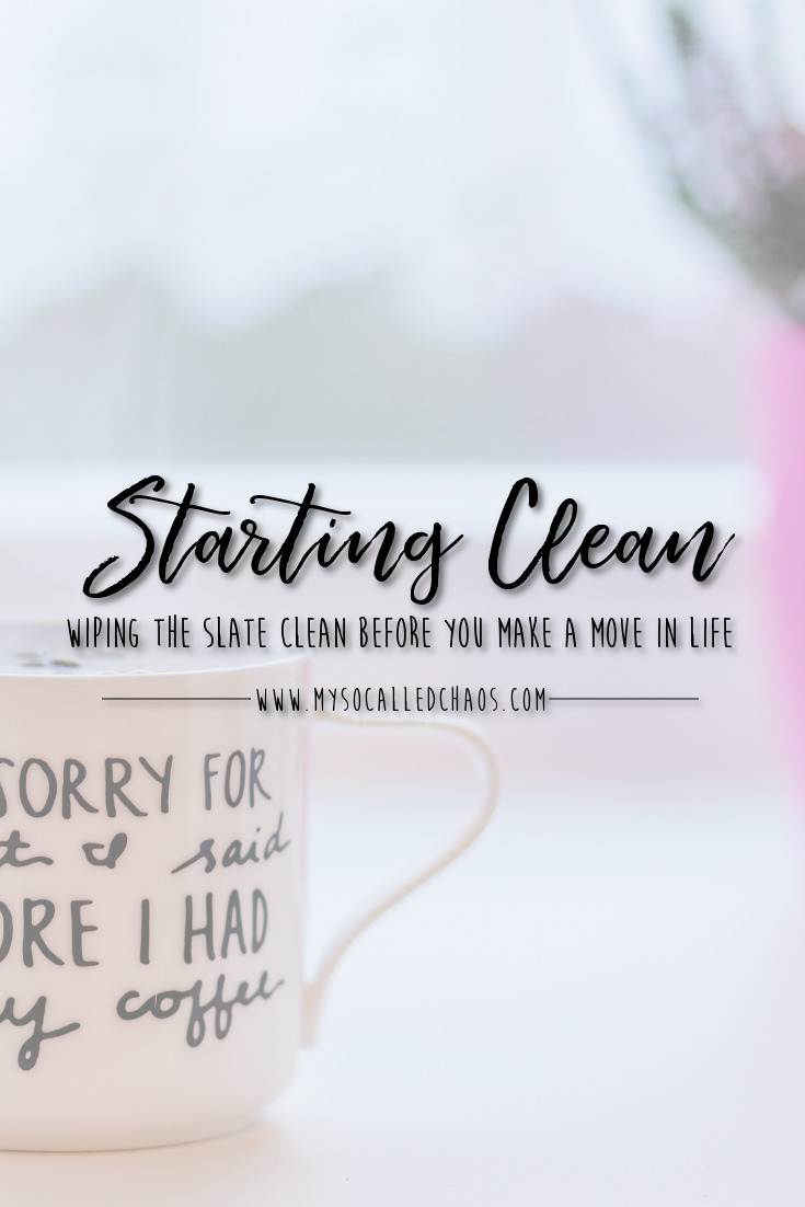 Wiping the Slate Clean When Making a Move in Life
