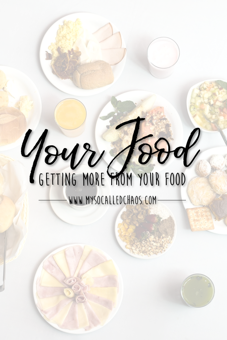 Getting More From Your Food