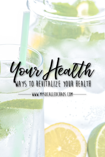 Ways to Revitalize Your Health