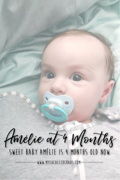 Amélie is 4 Months Old