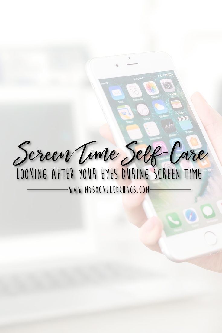 Screen Time Self-Care: Looking After Your Eyes