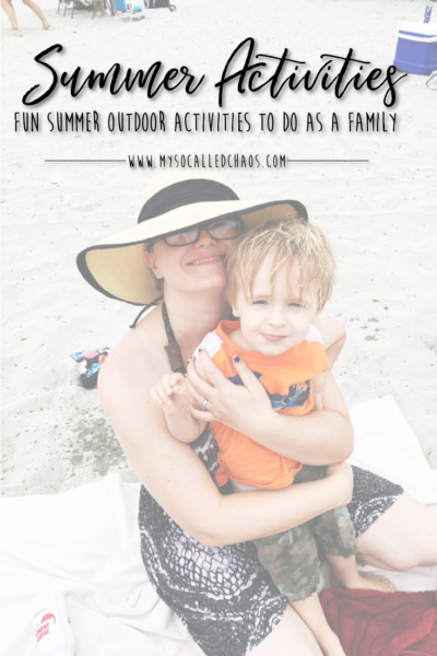 Fun Summer Outdoor Activities To Do As A Family - There are so many fun things you can do with your family this Summer, check out these fun Summer Outdoor Activities for ideas!