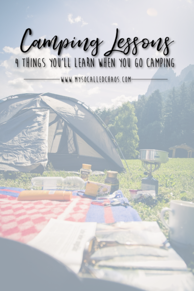 4 Things You'll Learn When You Go Camping