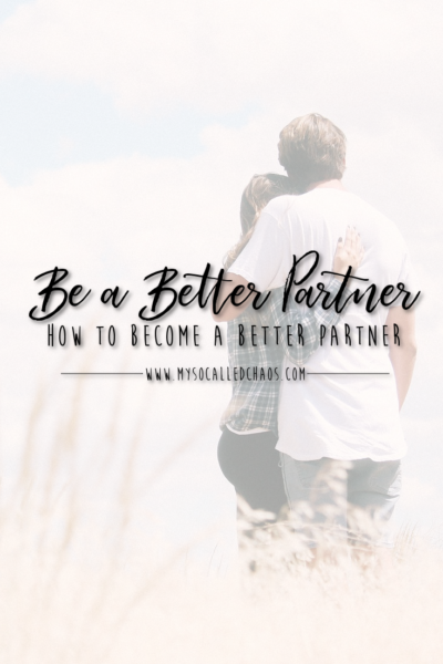 How to Become a Better Partner