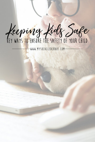 Key Ways to Ensure the Safety of Your Child