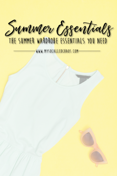 This Summer's Wardrobe Essentials
