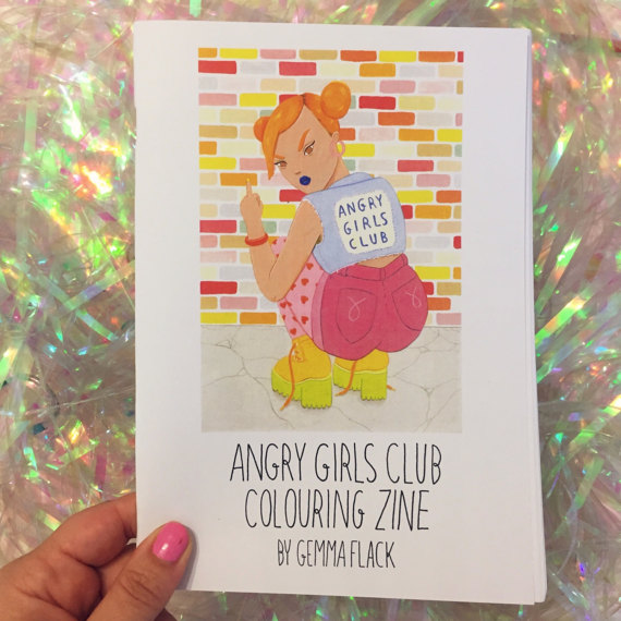 Angry Girls Coloring Zine for girls to remember to take up space, and to love themselves no matter what.
