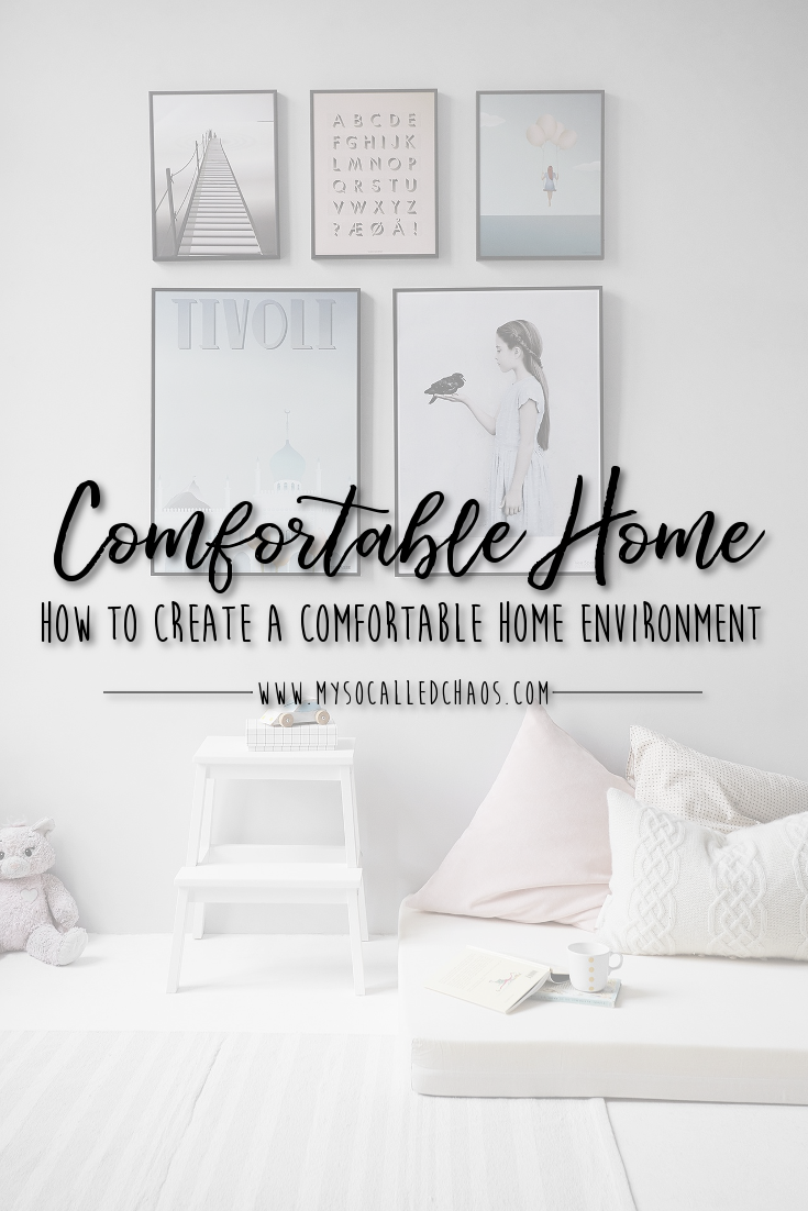 How To Create A Comfortable Home Environment