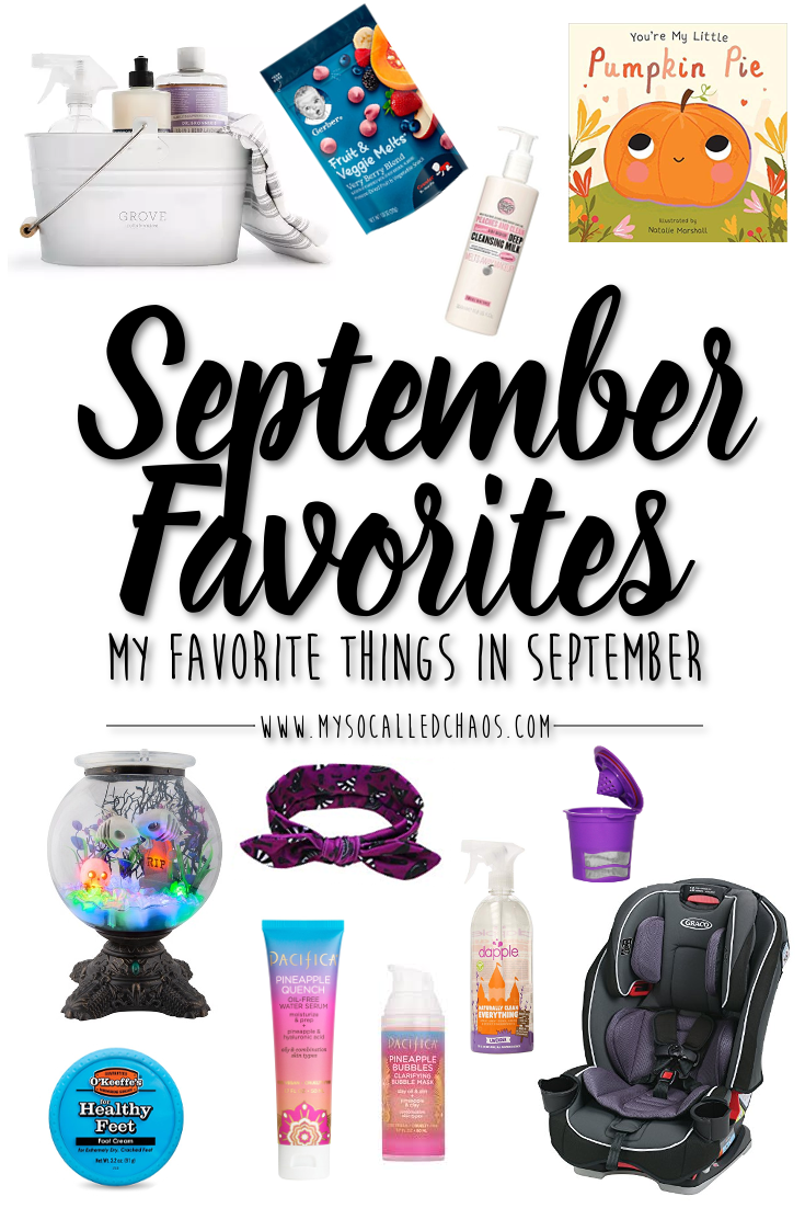"September Favorites featuring Grove Collaborative, Dapple Everything Cleaner, Pacifica Pineapple products, Soap & Glory Peaches & Clean Face Wash, Reusable K Cups, The Craco Slim Fit Carseat, O'Keef's Healthy Feet, Hide and Eek Fish Bowl, Gerver Fruit & Veggie Melts, the Halloween Board Book titled "" Your'e My Little Pumpkin Pie, and more!"