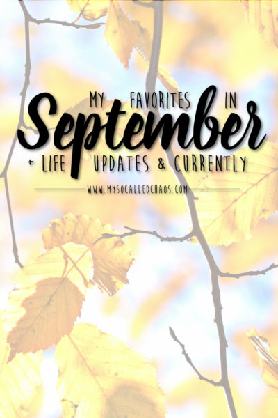 My favorites in September + Life Updates & Currently - Image of pretty fall leaves.