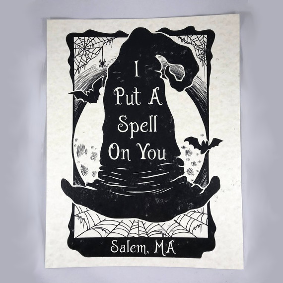 "Print featuring a Witch Hat and ""I put a spell on You, Salem MA"". Art by Bats in the Belfry Craft"