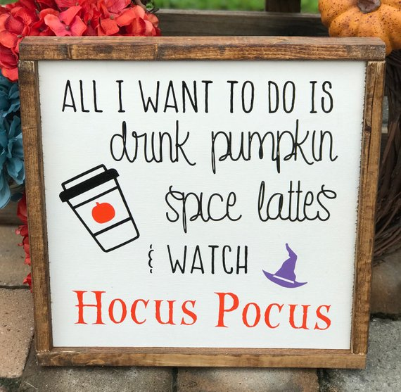 Hocus Pocus Inspired Sign featuring a coffee cup and witch hat and saying