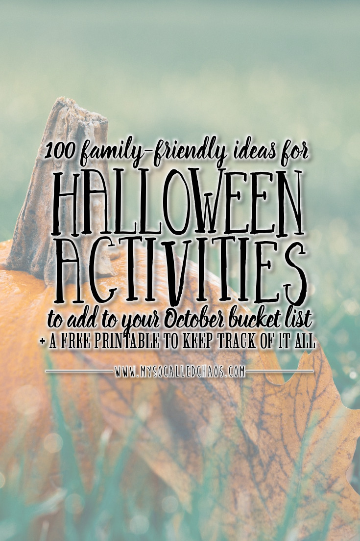 100 Family Friendly Activities to Add to Your Halloween Bucket List + Free Printable
